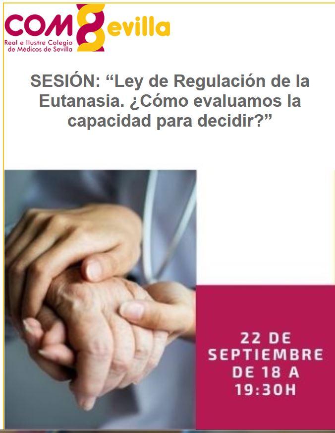 """Conferencia online: """"Ley de Regulación de la Eutanasia. ¿Cómo evaluamos la capacidad para decidir?"""""""