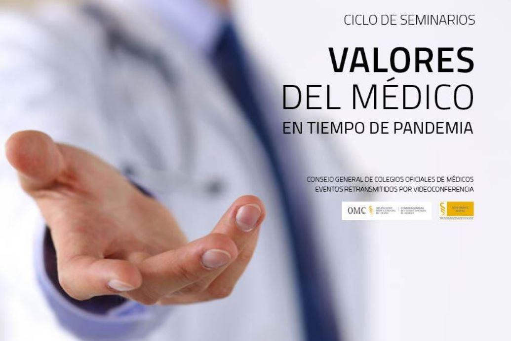 Seminarios online: Valores del médico en tiempo de pandemia